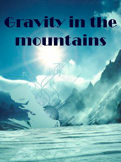 Gravity in the mountains